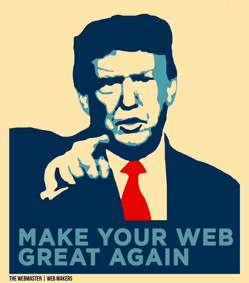 Make your web great again